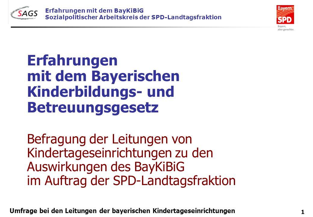 Erfahrungen mit dem Bayerischen Kinderbildungs- und Betreuungsgesetz