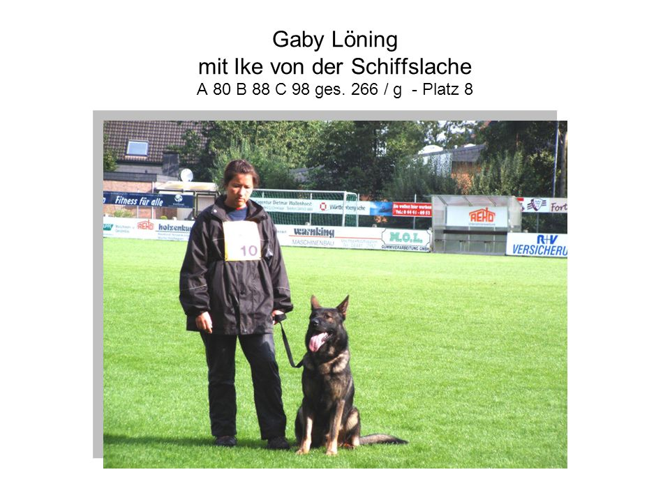 Gaby Löning mit Ike von der Schiffslache A 80 B 88 C 98 ges