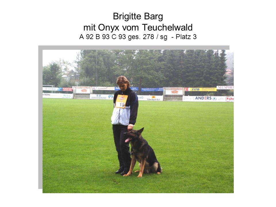 Brigitte Barg mit Onyx vom Teuchelwald A 92 B 93 C 93 ges