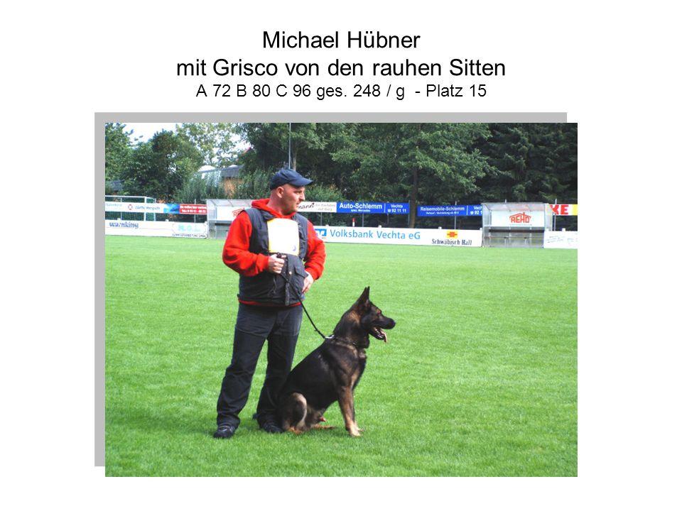 Michael Hübner mit Grisco von den rauhen Sitten A 72 B 80 C 96 ges
