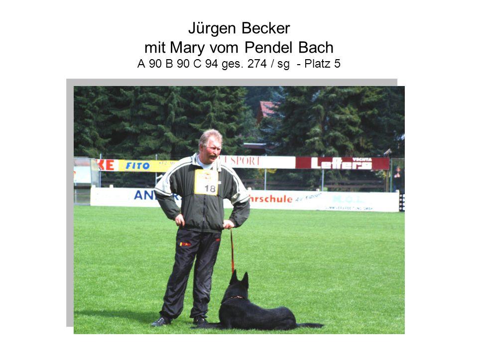 Jürgen Becker mit Mary vom Pendel Bach A 90 B 90 C 94 ges