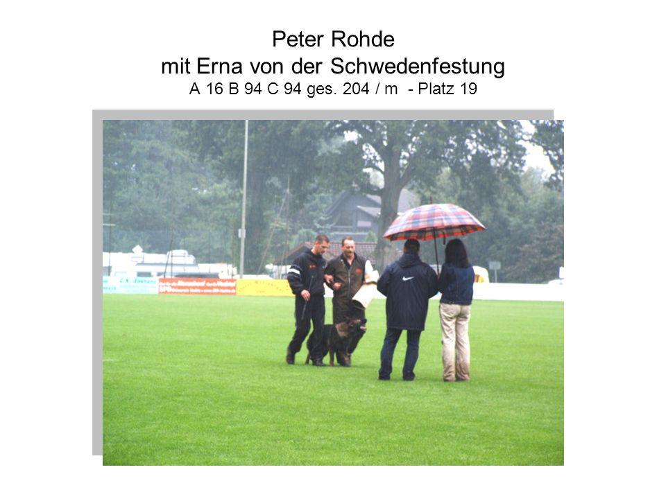 Peter Rohde mit Erna von der Schwedenfestung A 16 B 94 C 94 ges
