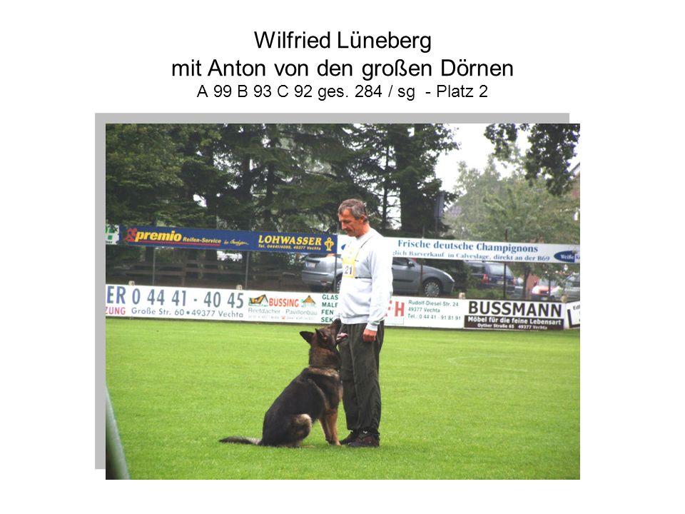 Wilfried Lüneberg mit Anton von den großen Dörnen A 99 B 93 C 92 ges