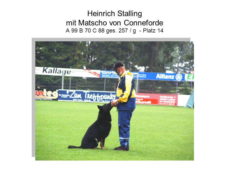 Heinrich Stalling mit Matscho von Conneforde A 99 B 70 C 88 ges