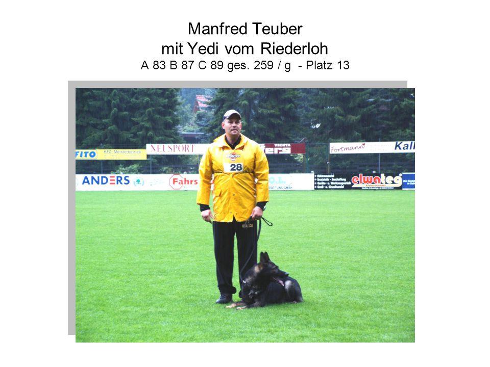 Manfred Teuber mit Yedi vom Riederloh A 83 B 87 C 89 ges