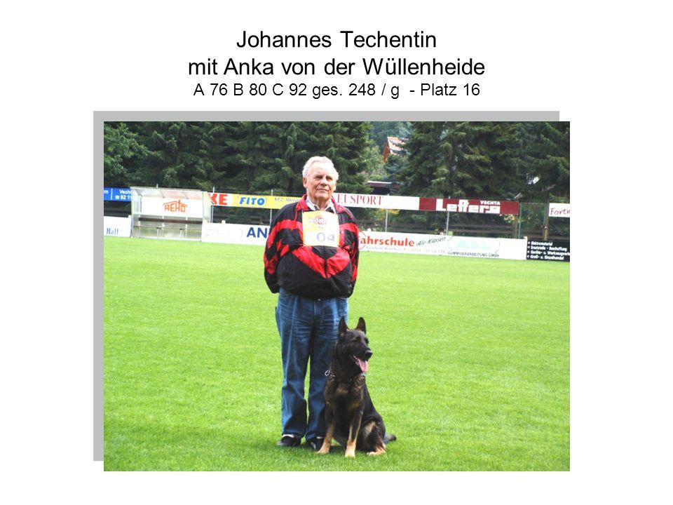 Johannes Techentin mit Anka von der Wüllenheide A 76 B 80 C 92 ges