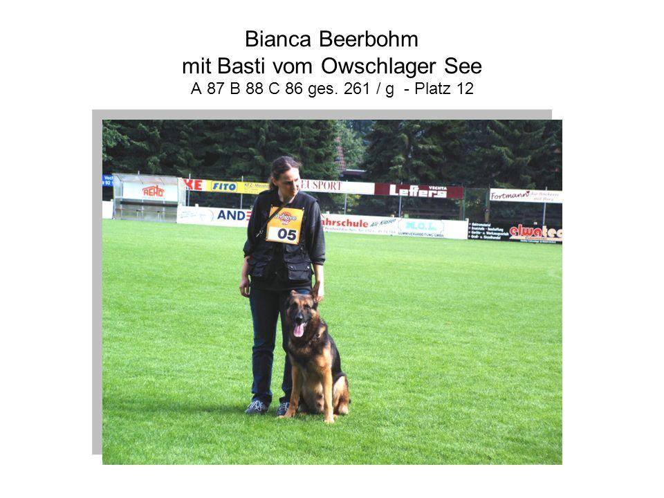 Bianca Beerbohm mit Basti vom Owschlager See A 87 B 88 C 86 ges