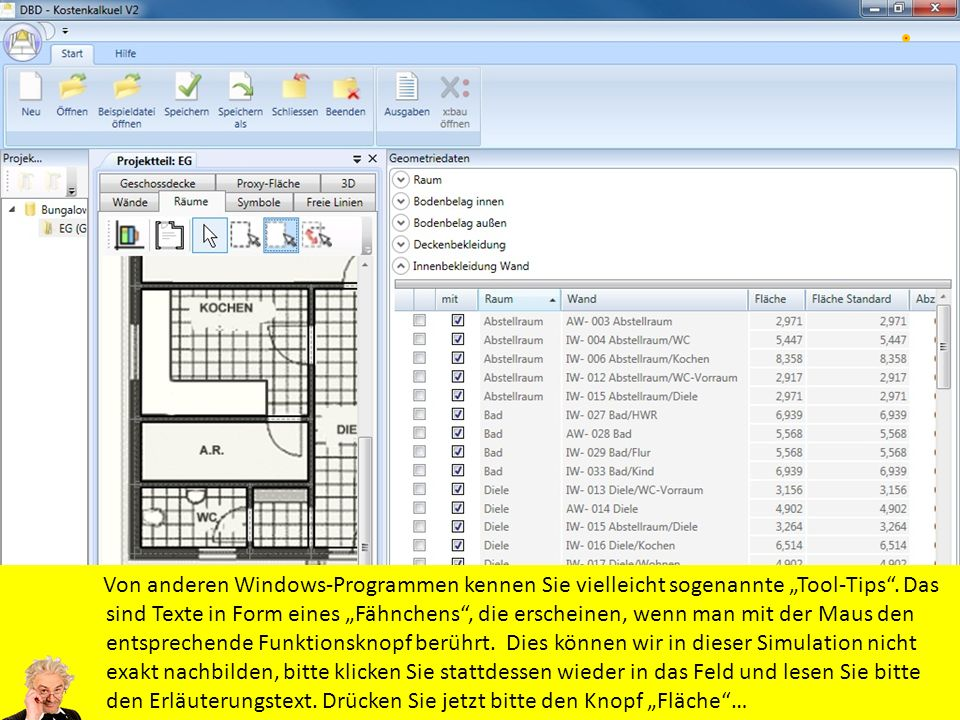 """Von anderen Windows-Programmen kennen Sie vielleicht sogenannte """"Tool-Tips ."""