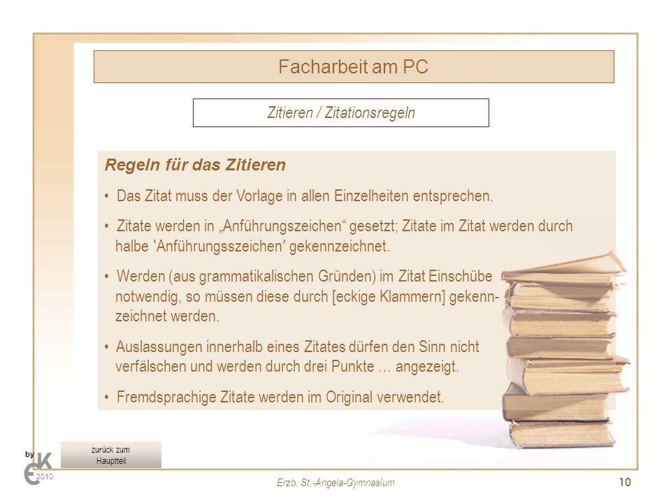 Facharbeit am PC Zitieren / Zitationsregeln Regeln für das Zitieren
