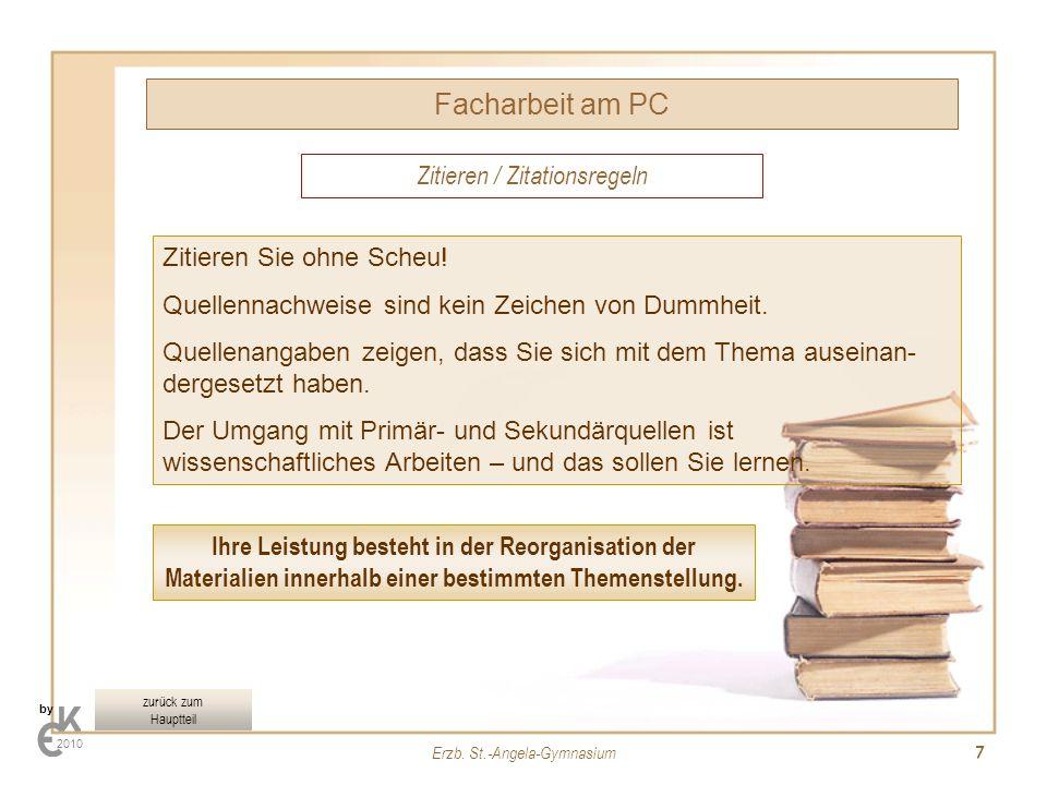 Facharbeit am PC Zitieren / Zitationsregeln Zitieren Sie ohne Scheu!