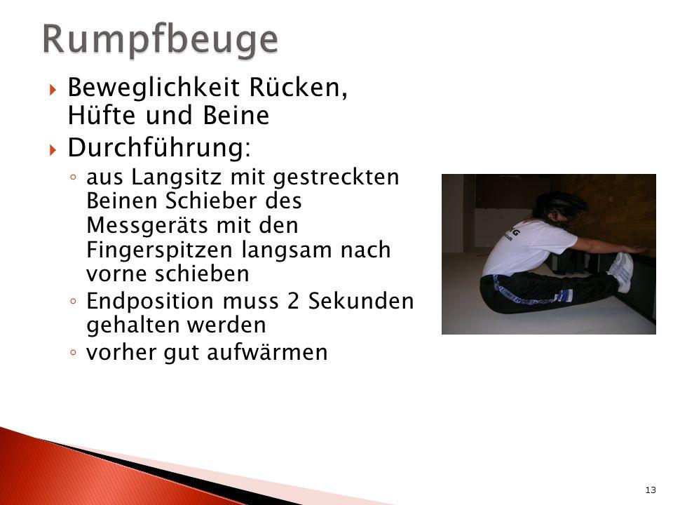 Rumpfbeuge Beweglichkeit Rücken, Hüfte und Beine Durchführung:
