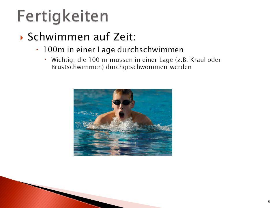 Fertigkeiten Schwimmen auf Zeit: 100m in einer Lage durchschwimmen