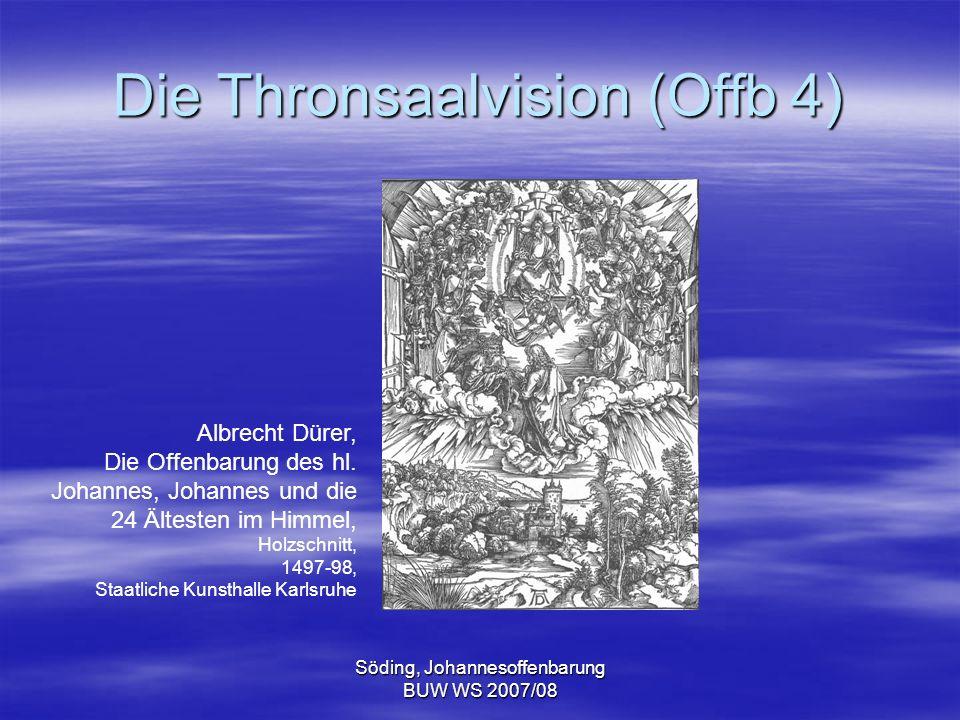 Die Thronsaalvision (Offb 4)