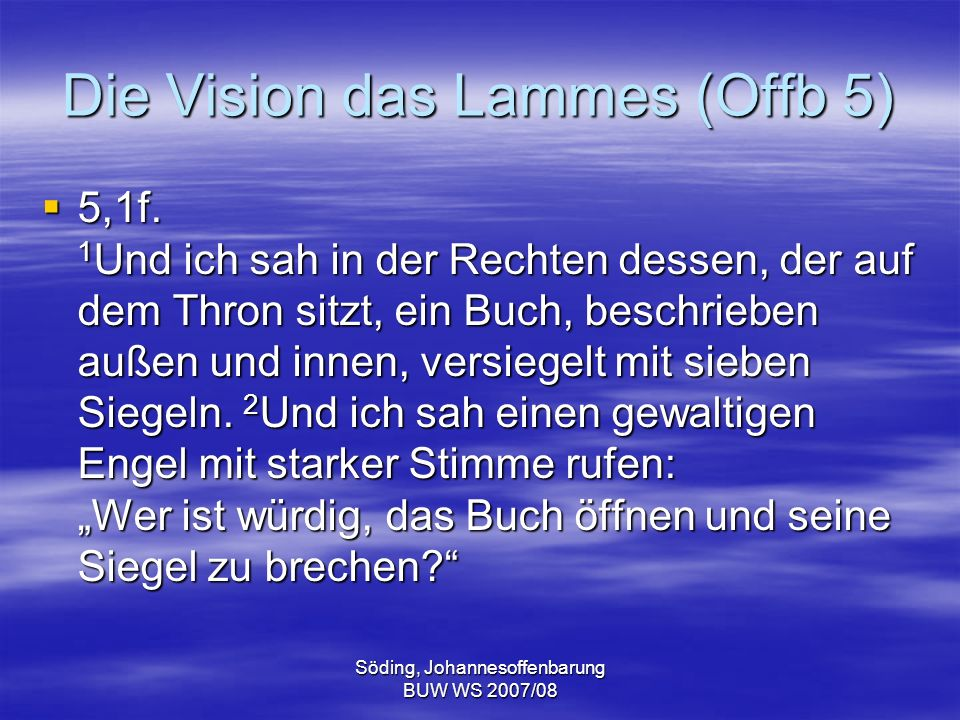Die Vision das Lammes (Offb 5)