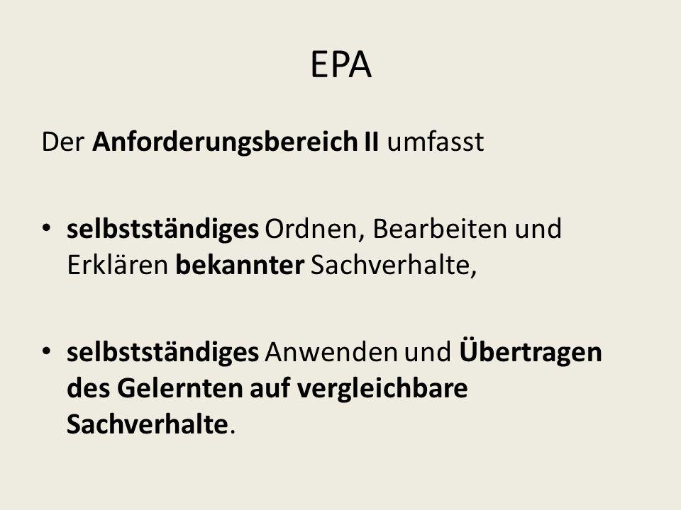 EPA Der Anforderungsbereich II umfasst