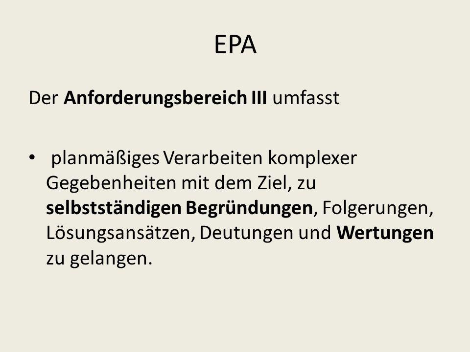 EPA Der Anforderungsbereich III umfasst