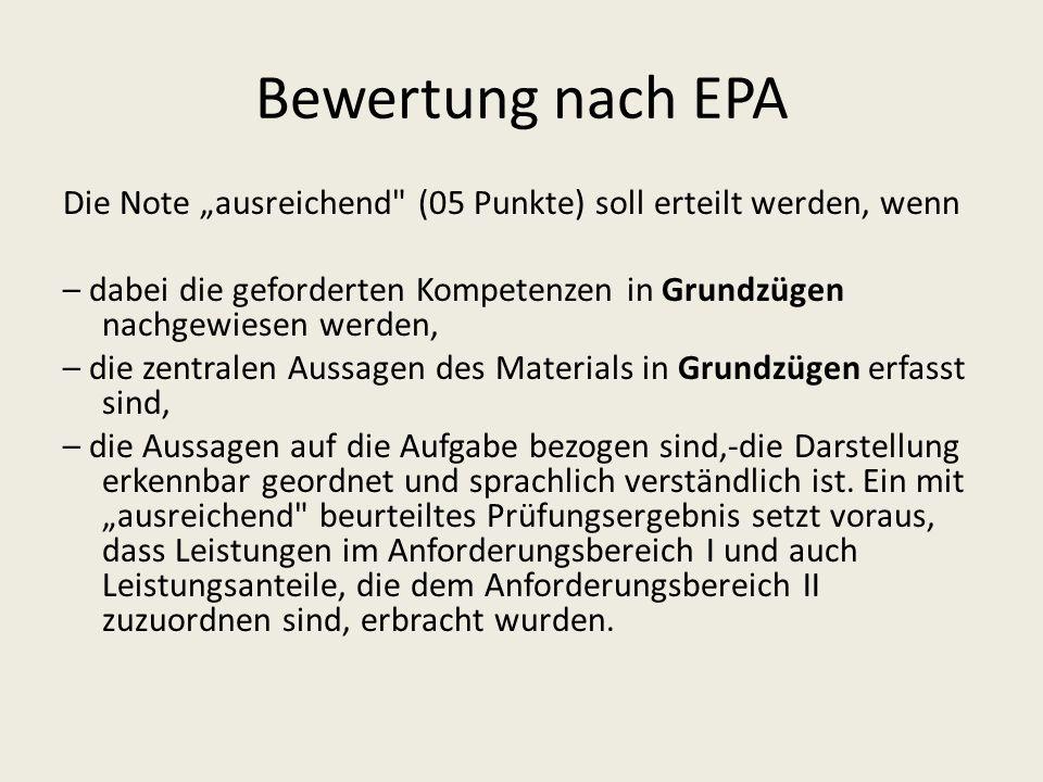 """Bewertung nach EPA Die Note """"ausreichend (05 Punkte) soll erteilt werden, wenn."""