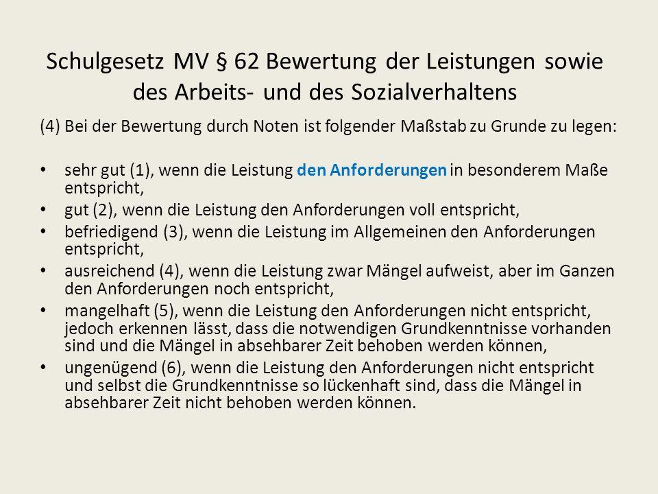 Schulgesetz MV § 62 Bewertung der Leistungen sowie des Arbeits- und des Sozialverhaltens