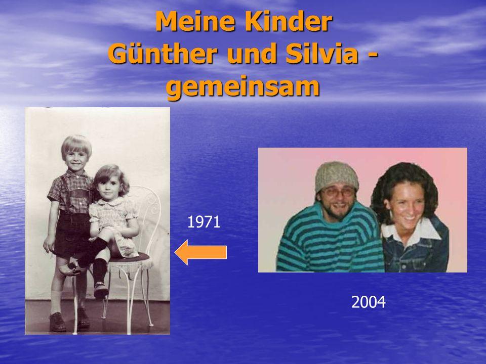 Meine Kinder Günther und Silvia - gemeinsam