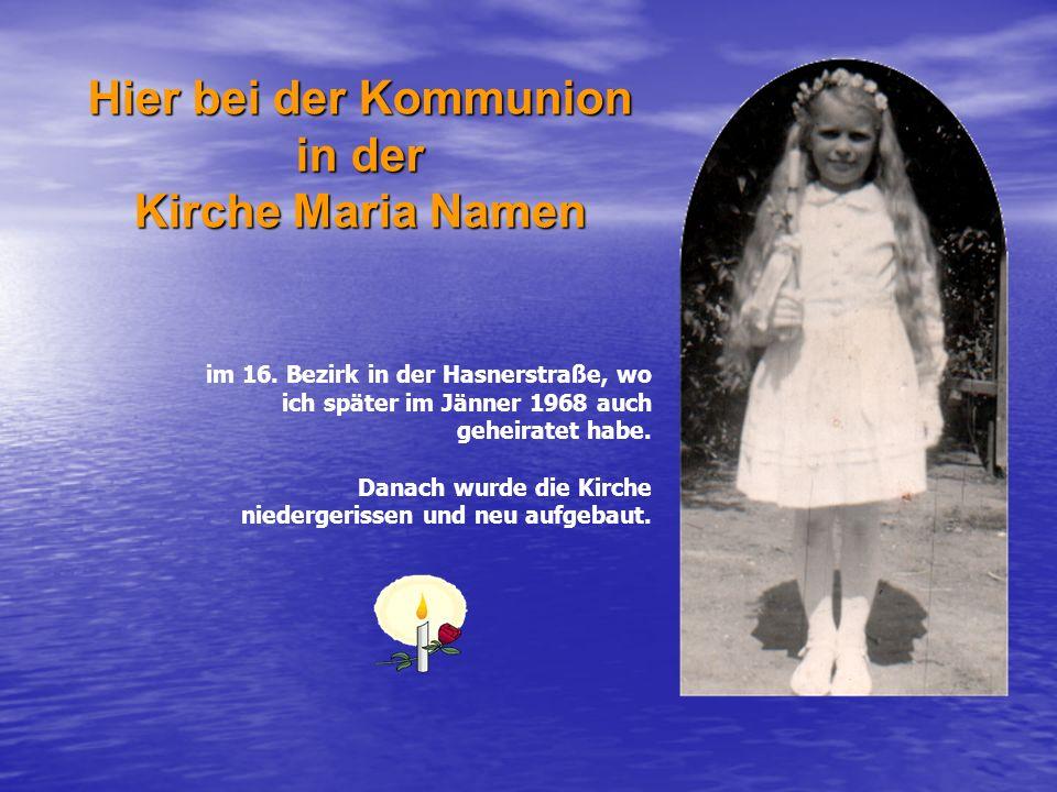 Hier bei der Kommunion in der Kirche Maria Namen