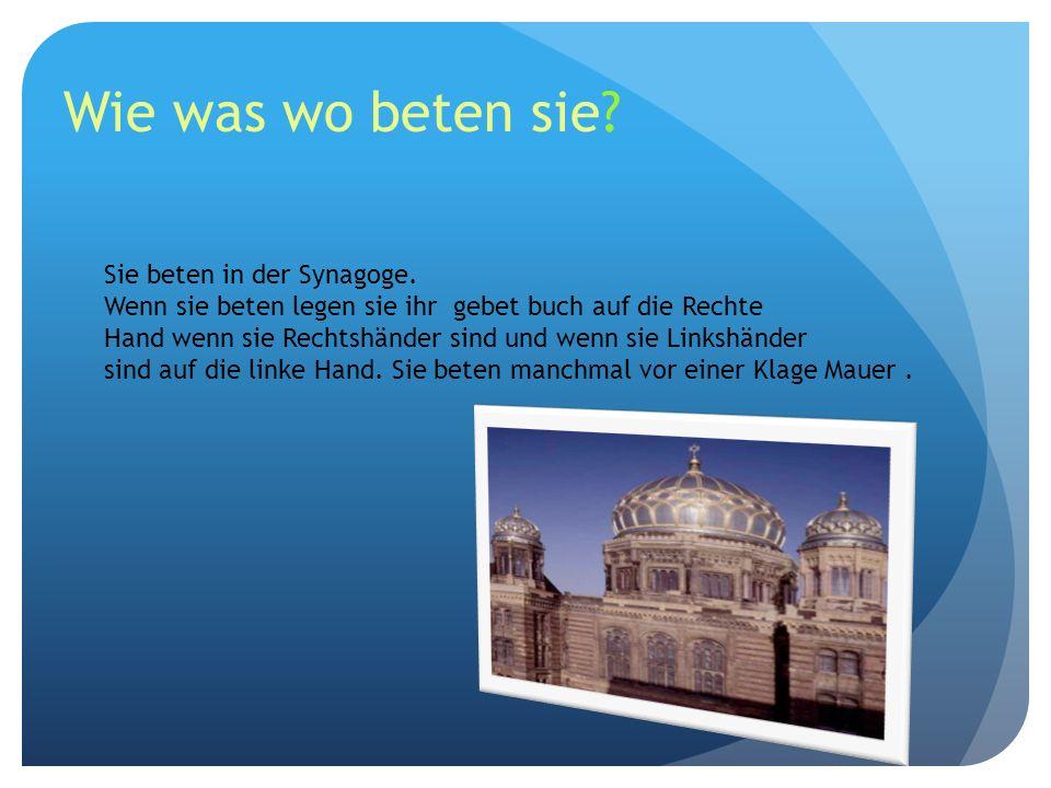 Wie was wo beten sie Sie beten in der Synagoge.