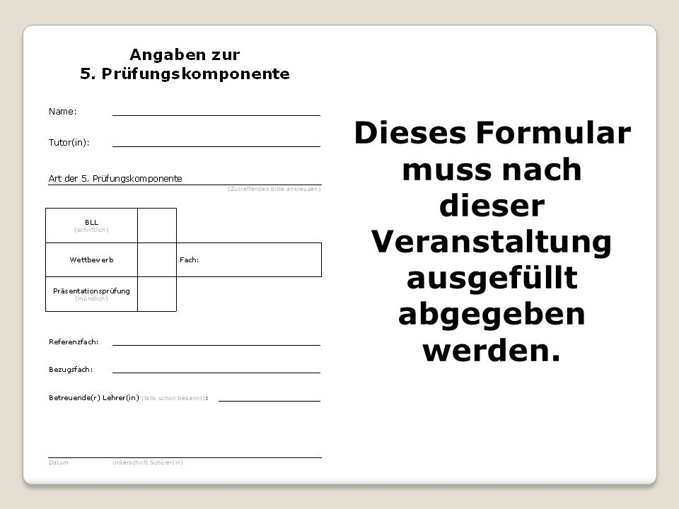 Dieses Formular muss nach dieser Veranstaltung ausgefüllt abgegeben werden.