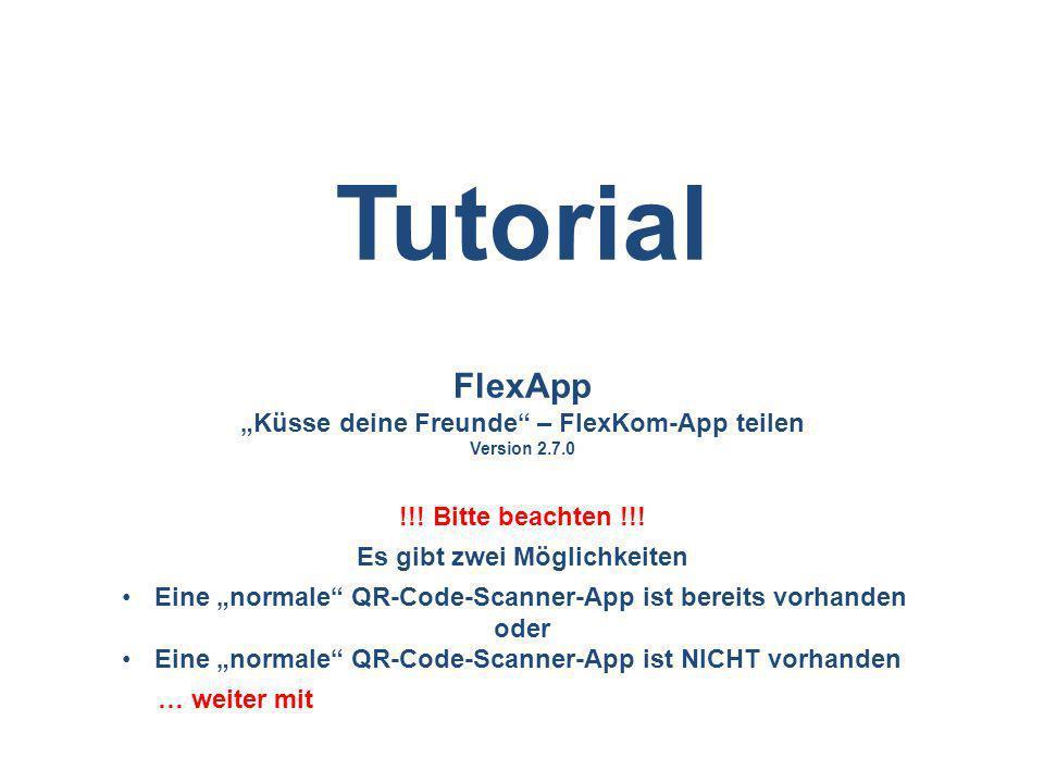 """""""Küsse deine Freunde – FlexKom-App teilen Es gibt zwei Möglichkeiten"""