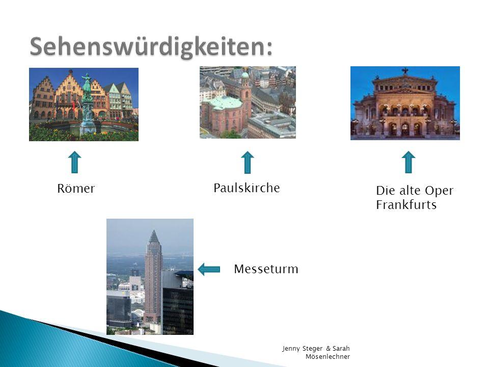 Sehenswürdigkeiten: Römer Paulskirche Die alte Oper Frankfurts