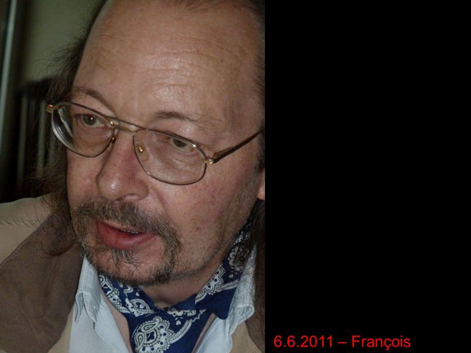 6.6.2011 – François