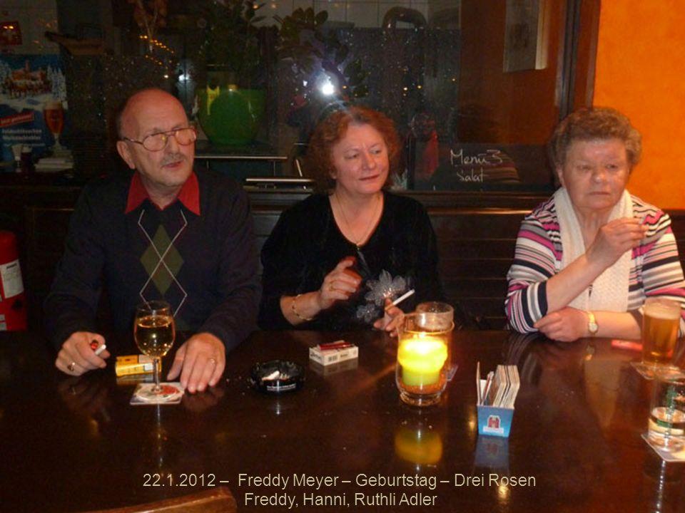 22.1.2012 – Freddy Meyer – Geburtstag – Drei Rosen