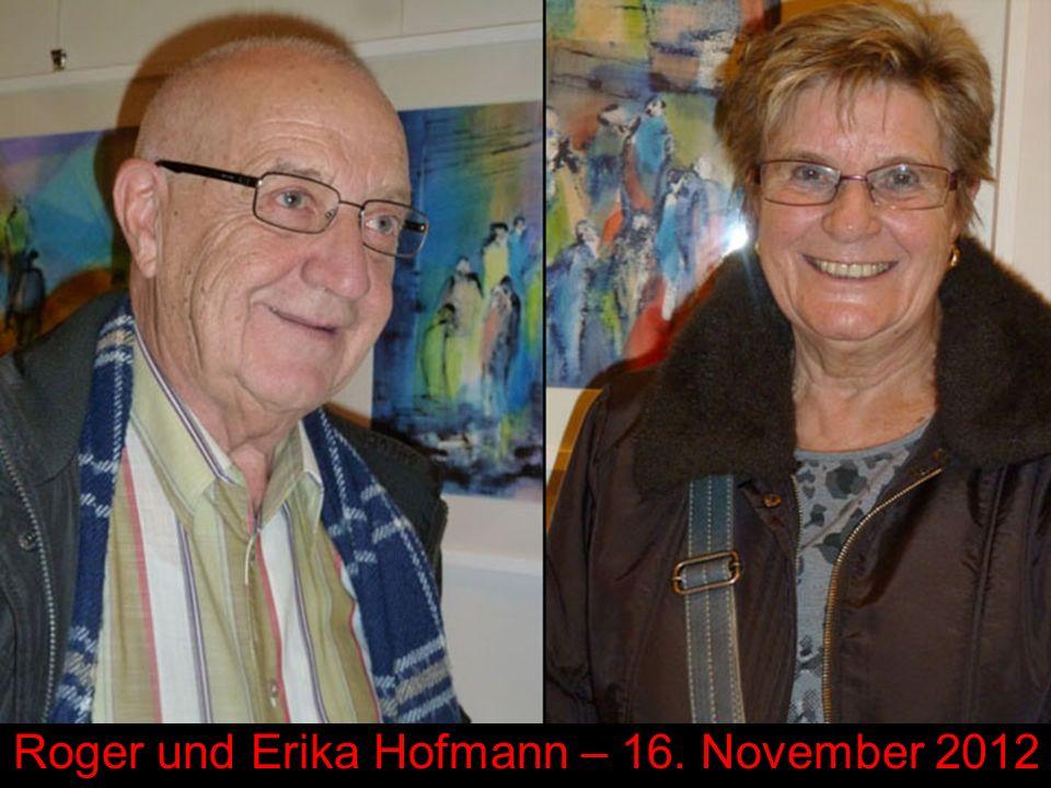 Roger und Erika Hofmann – 16. November 2012