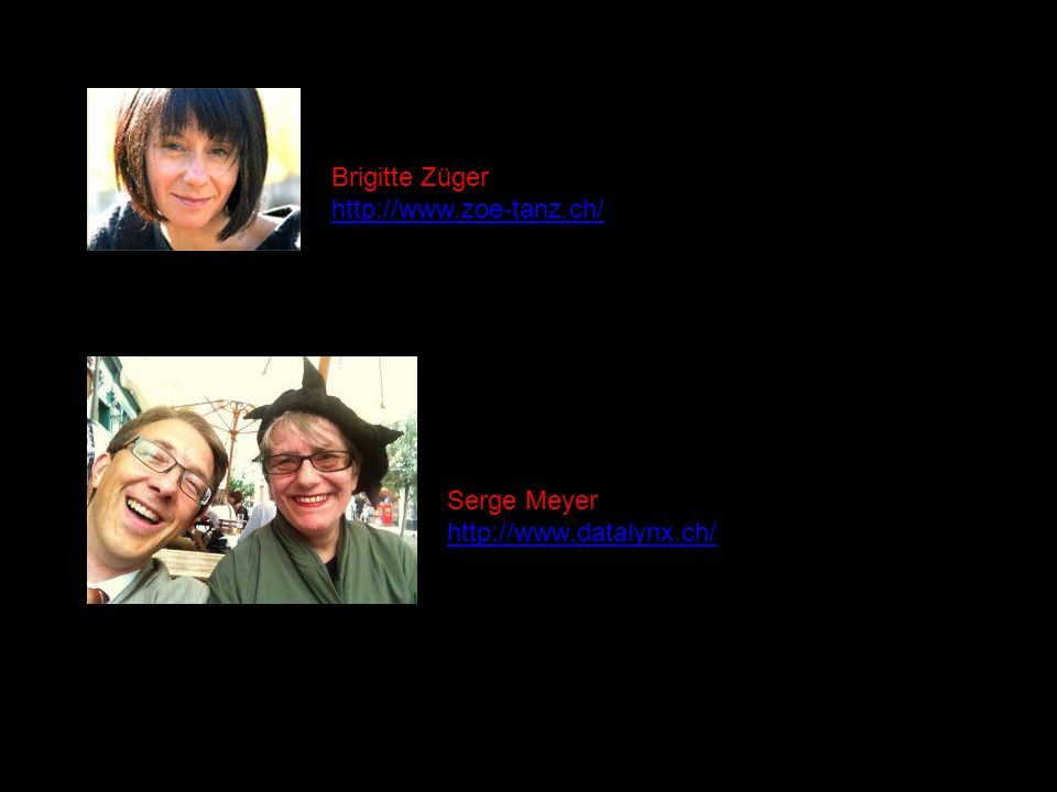 Brigitte Züger http://www.zoe-tanz.ch/ Serge Meyer