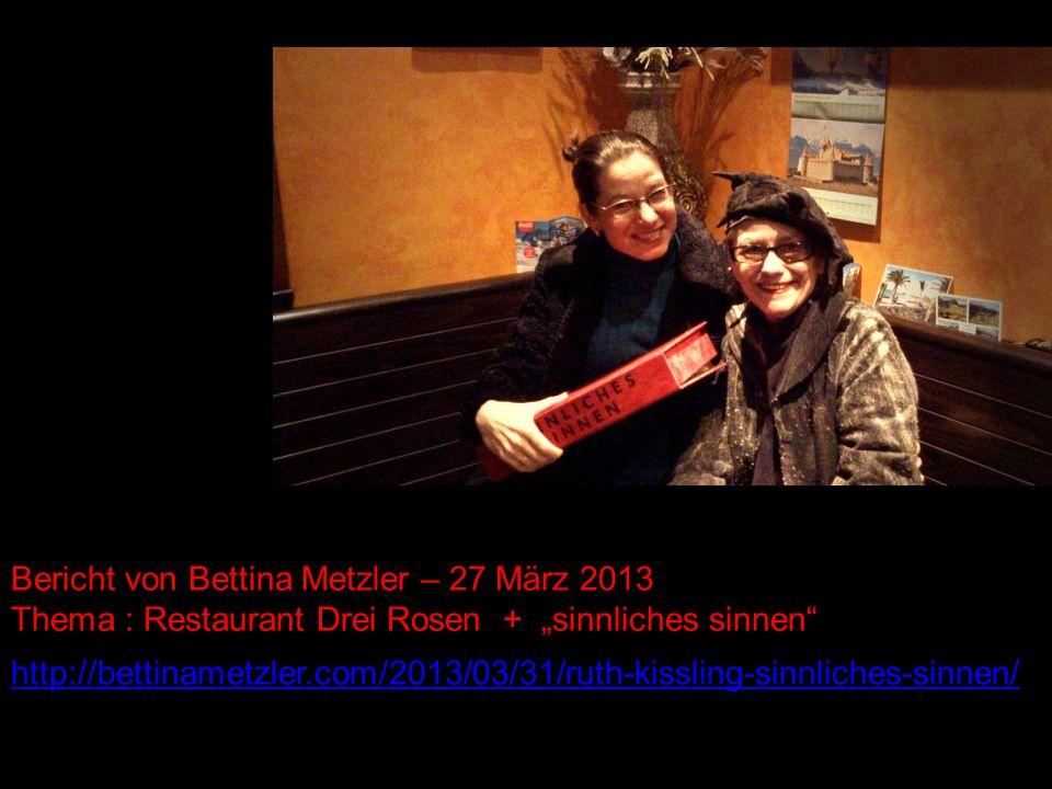 Bericht von Bettina Metzler – 27 März 2013