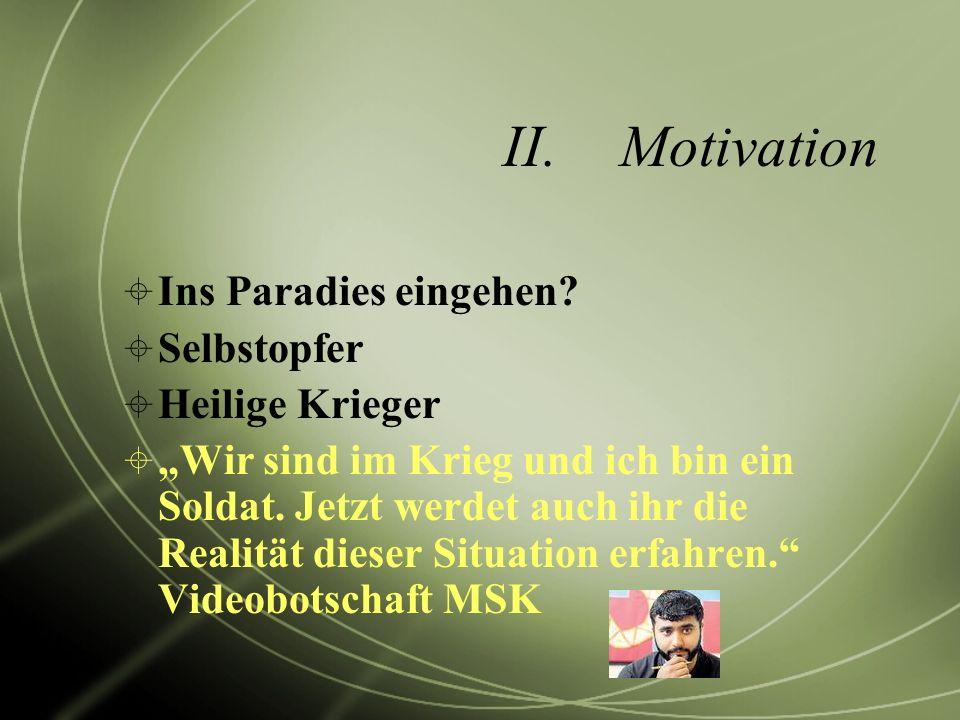Motivation Ins Paradies eingehen Selbstopfer Heilige Krieger