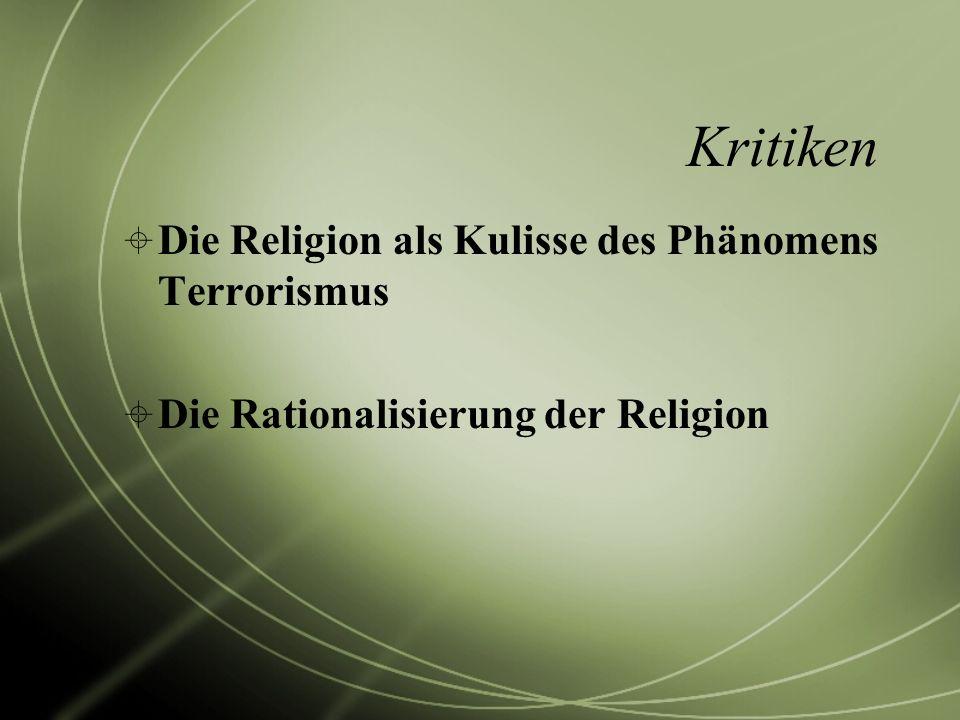 Kritiken Die Religion als Kulisse des Phänomens Terrorismus