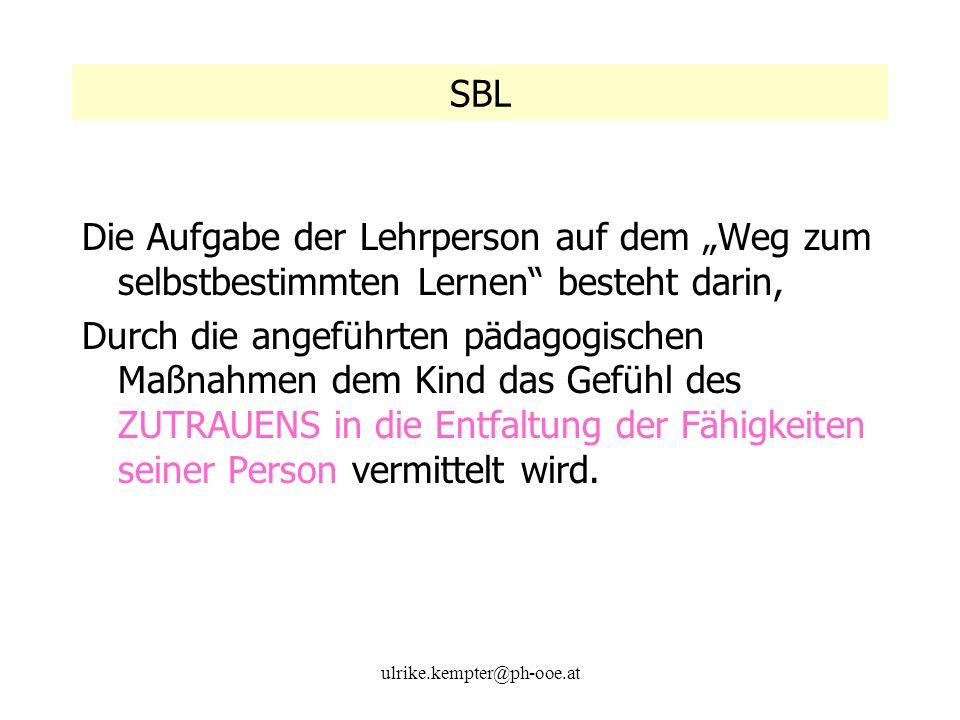 """SBL Die Aufgabe der Lehrperson auf dem """"Weg zum selbstbestimmten Lernen besteht darin,"""