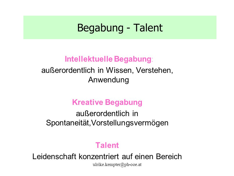 Begabung - Talent Intellektuelle Begabung: