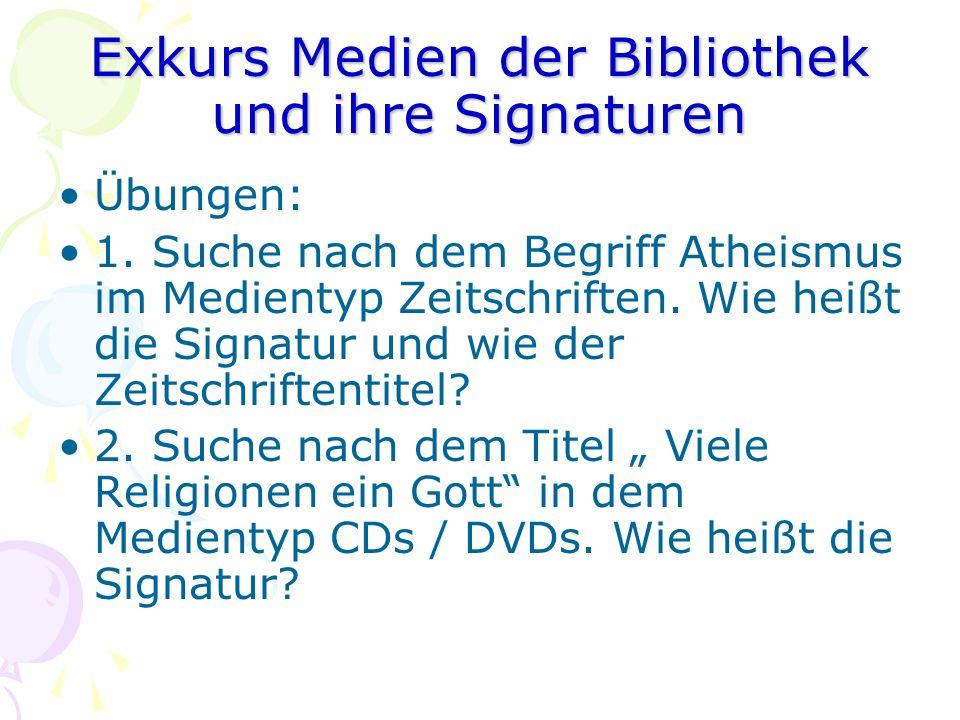Exkurs Medien der Bibliothek und ihre Signaturen