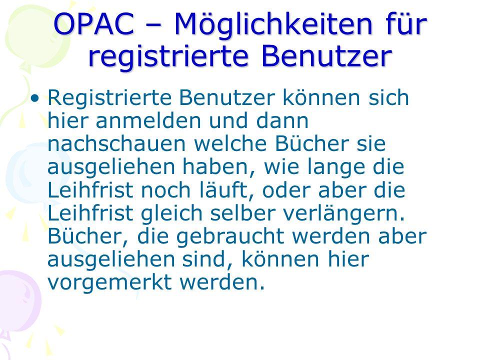OPAC – Möglichkeiten für registrierte Benutzer