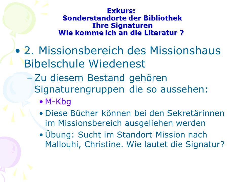 2. Missionsbereich des Missionshaus Bibelschule Wiedenest