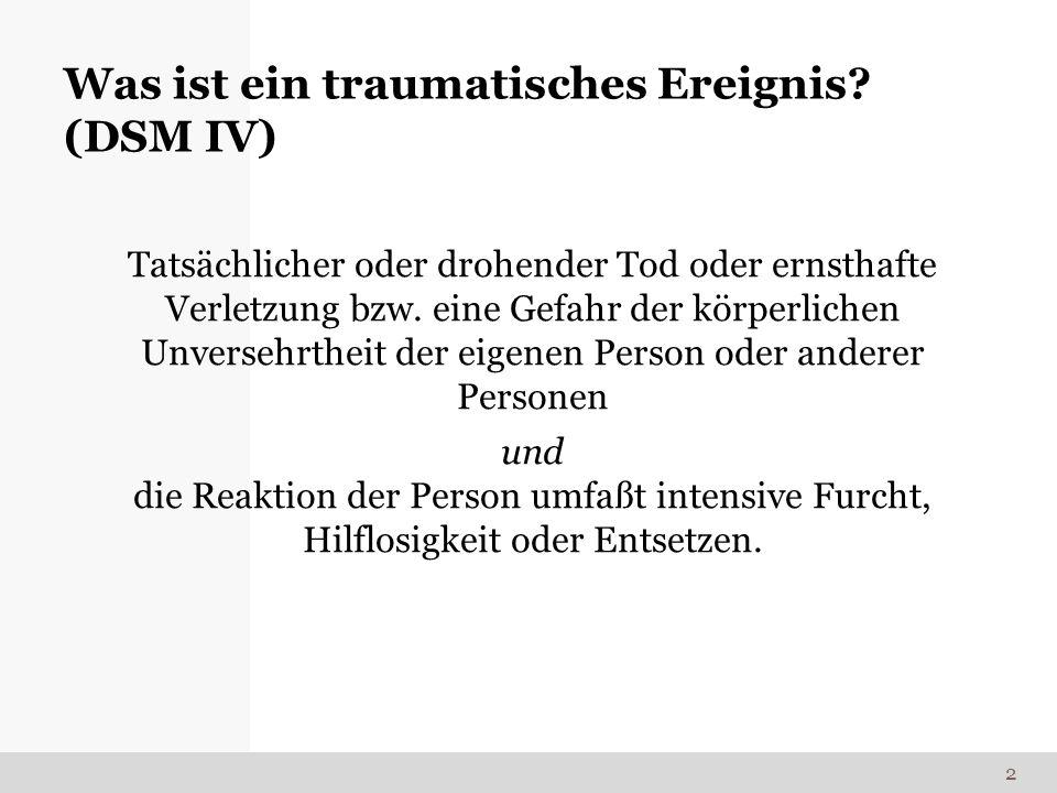 Was ist ein traumatisches Ereignis (DSM IV)
