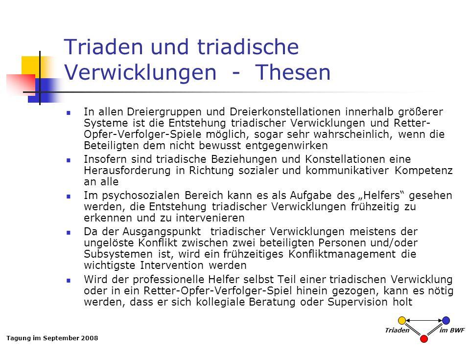 Triaden und triadische Verwicklungen - Thesen