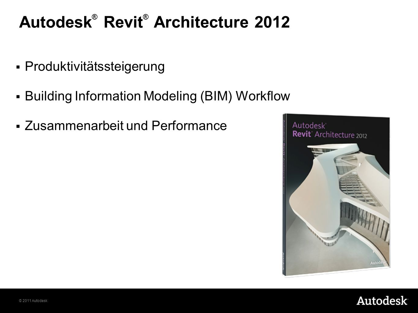 Autodesk® Revit® Architecture 2012