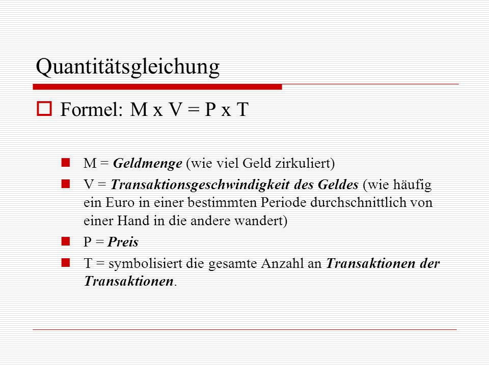 Quantitätsgleichung Formel: M x V = P x T
