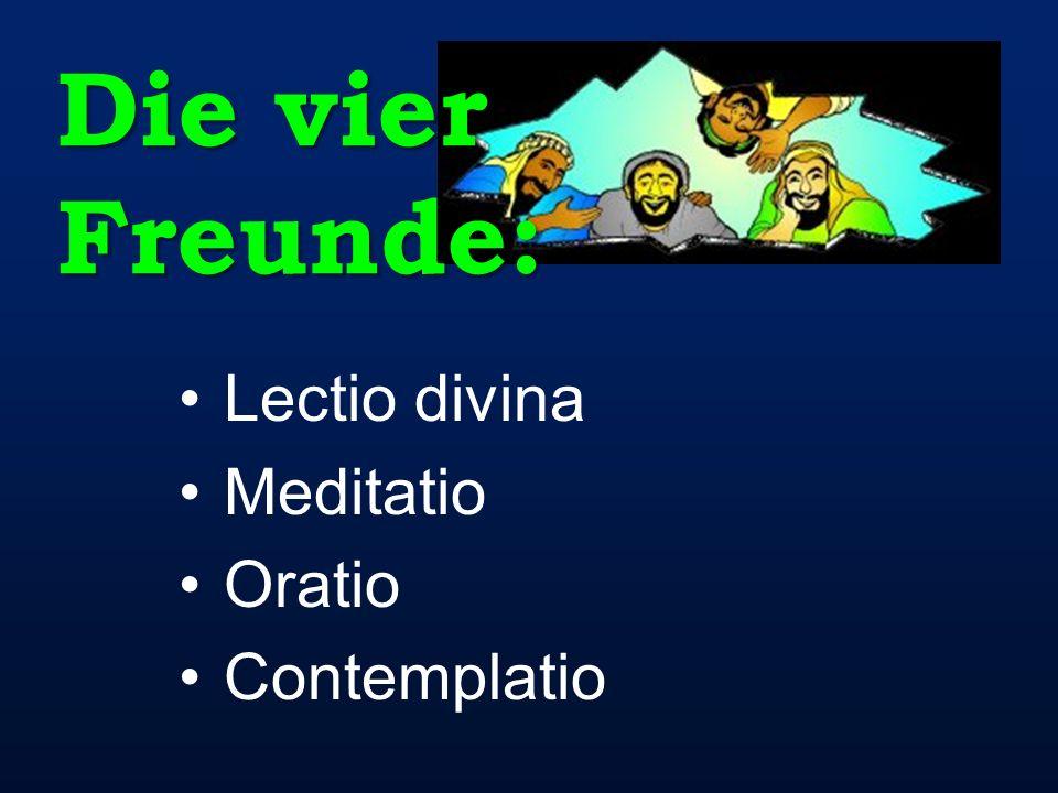 Lectio divina Meditatio Oratio Contemplatio