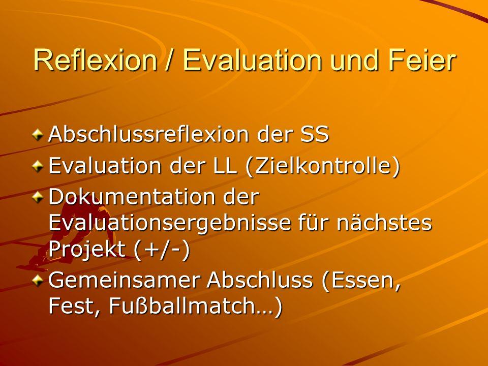 Reflexion / Evaluation und Feier