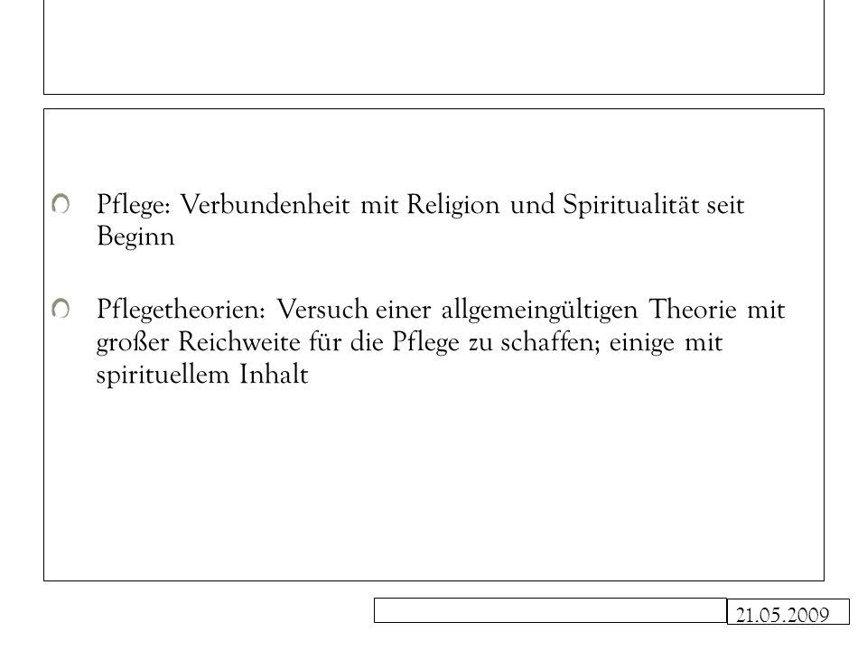 Pflege: Verbundenheit mit Religion und Spiritualität seit Beginn
