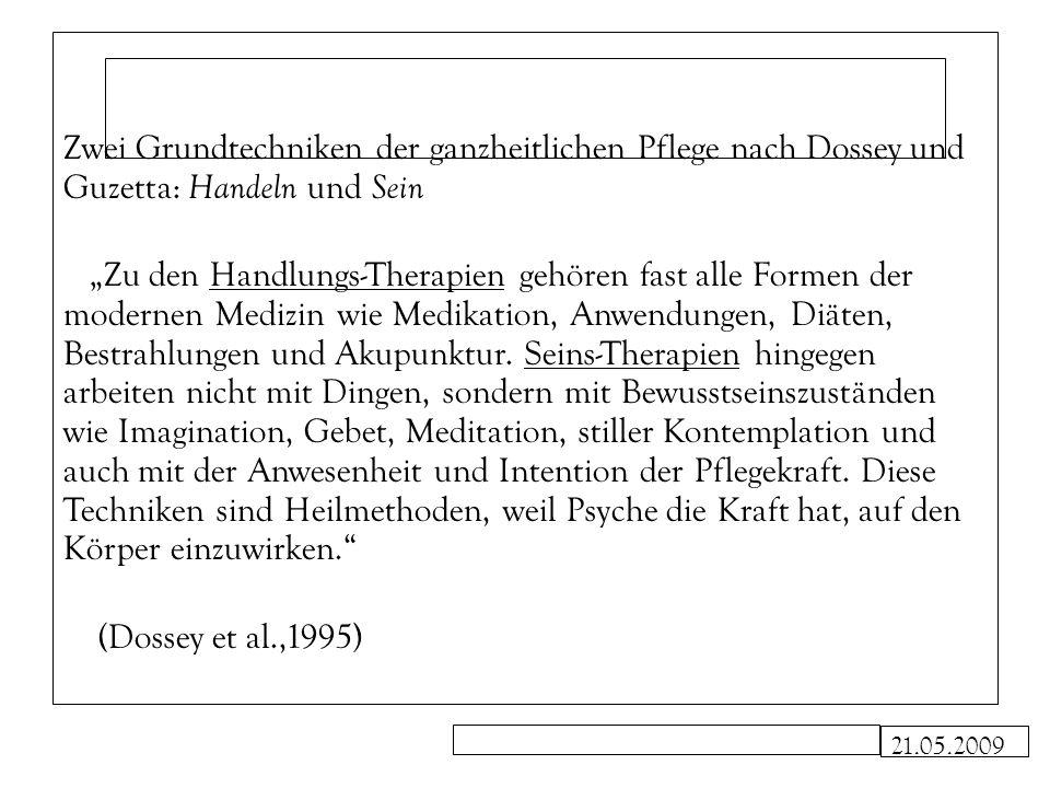 Zwei Grundtechniken der ganzheitlichen Pflege nach Dossey und Guzetta: Handeln und Sein