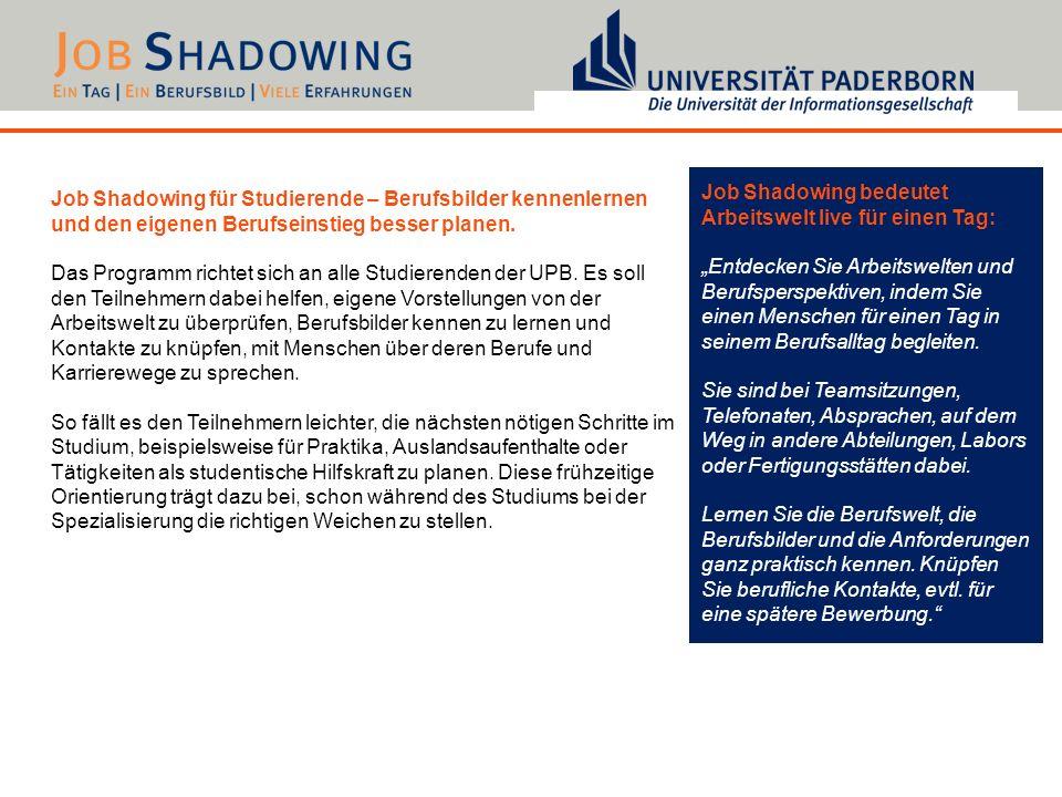 Job Shadowing bedeutet Arbeitswelt live für einen Tag: