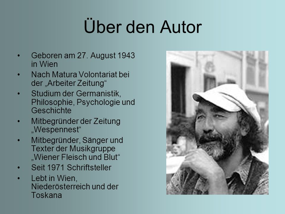 Über den Autor Geboren am 27. August 1943 in Wien